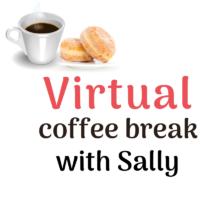 Virtual Coffee Break with Sally