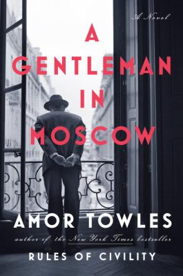More about A Gentleman in Moscow