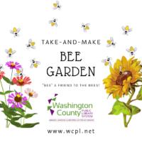 Take and Make Bee Garden