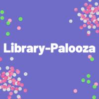 Library-Palooza